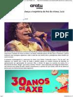 30 anos de Axé conheça a trajetória do Pai do ritmo, Luiz Caldas » Aratu Online.pdf
