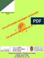 HUGO MARTIN ATOMICA CORDOBA - CIENTIFICOS CON VOZ Y VOS 2016 - ACTIVIDADES NUCLEARES NACIONALES Y LEY GENERAL DEL AMBIENTE