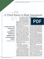 A Third Factor in Risk Assessment