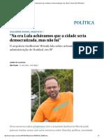 """""""Na Era Lula Achávamos Que a Cidade Seria Democratizada, Mas Não Foi"""" _ Brasil _ EL PAÍS Brasil"""