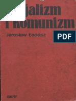 Jaroslaw Ladosz - Socjalizm i Komunizm