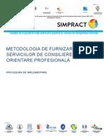 Metodologie de Furnizare Servicii Consiliere Si Orientare Profesionala SIMPRACT_draft