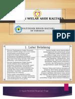 Presentasi Yayasan Welas Asih Kaltara