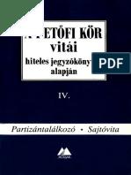 P-kör - Sajtóvita IV. Kötet