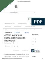¿Cómo Lograr Una Buena Administración Financiera