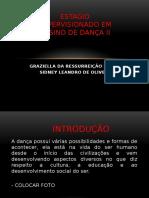 Slide Estágio Supervisionado Em Ensino de Dança II