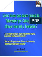 Sobre Red Tv Cable Ofrecer Internet Telefonia