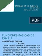 Funciones Basicas de La Familia