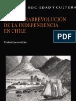 La Contrarrevolución de la independencia en Chile -  Cristian Guerrero Lira