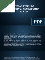 sistema inquisitivo, acusatorio y mixto.pptx