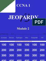CCNA1 Mod02 Jeopardy