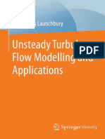 -Unsteady Turbulent Flow Modelling and Applications-