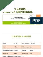 Laporan Kasus Fraktur Monteggia (Dr. Tanto)