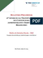 RELATÓRIO PRELIMINAR 2ª AFERIÇÃO DA TRANSPARÊNCIA DO CONTENCIOSO ADMINISTRATIVO TRIBUTÁRIO/NEF/FGV