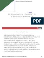 El _egonomista_ I_ Correa y El Socialismo de Los Ricos