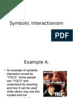 Symbolic Interactionism Examples