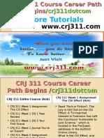 CRJ 311 Course Career Path Begins Crj311dotcom