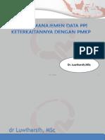 Manajemen Data Ppi Keterkaitan Dengan Pmkp