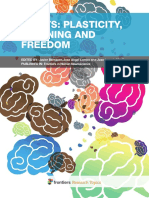 Habits - Plasticity Learning and Freedom