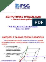 Aula 5 - Estrutura Cristalina - Plano Cristalino - Portal