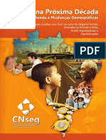 CNSeg - O Brasil Na Proxima Decada - Completo 2015