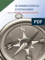 """Guia de Sobrevivência do Estagiário - Como """"sobreviver"""" a esta nova fase da vida."""