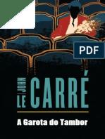 A Garota Do Tambor - John Le Carre