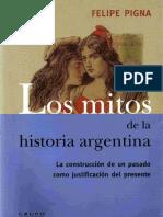 Pigna, Felipe _ Los Mitos de La Historia Argentina