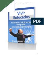 Vivir Enfocados_Estrategias practicas para conquistar tus objetivos personales