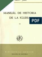 Jedin, Hubert - Manual de Historia de La Iglesia 06-01