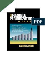 The Flexible Periodization Method by Karsten Jensen