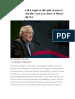 Noam Chomsky Explica de Qué Manera Los Grupos Mediáticos Pusieron a Macri Como Presidente