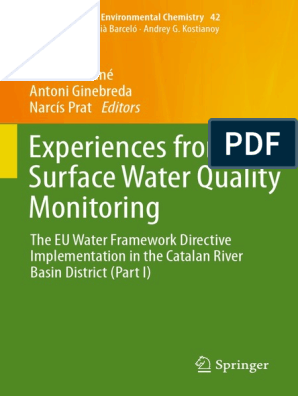 The Handbook of Environmental Chemistry 42) Antoni Munné, Antoni Ginebreda,  Narcís Prat (eds.)-Experiences from Surface Water Quality Monitoring_ The  EU Water Framework Directive Implementation in th.pdf | Environmental  Monitoring | Catalonia