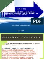 Ley 779, Ambito, Reformas y Derogaciones