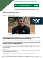 Atlético Vai a Florianópolis Enfrentar Figueirense Com Erazo, Mas Perde Dátolo Para o Confronto - Superesportes