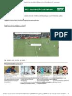 Vídeo_ Veja Os Oito Gols Do Duelo Entre Atlético e Botafogo, No Mineirão, Pelo Brasileirão - Superesportes