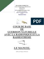 Moretto Ruggero - Cour de Base de Guérison Naturelle Avec La Radionique Et La Radiesthésie Le Manuel