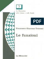 Tricomi F.G. - Le Funzioni (Le Monnier 1972)