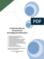 Construyendo Un Proyecto de Investigación Educativa