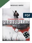 Parabellum. 1. Predkosc Ucieczki - Remigiusz Mroz