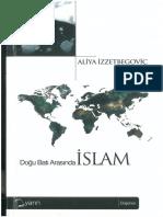 Dogu Ve Bati Arasinda Islam-Aliya Izzetbegovic
