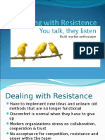 Dealing With Resistence