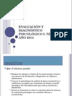 Evaluación y Diagnóstico Psicológico I- Niños