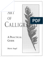 The Art of Calligraphy - a practical guide, Marie Angel.pdf