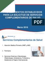 Presentacion de Servicios Complementarios de Salud 2016 (SERVICIOS BASICOS)