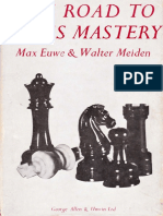 Max Euwe, Walter Meiden-The Road to Chess Mastery-George Allen & Unwin (1968)