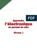 Apprendre l' Electronique en Partant de Zéro - Niveau 3 - Leçon 38 à 47