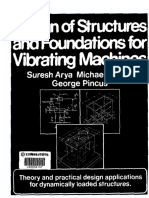 Design of Structures Foundations for Vibrating Machines