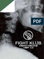 Fight Klub Demo Decks V1.0