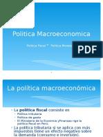 Politicamonetaria Politicafiscalpoliticamonetaria 120617132748 Phpapp02